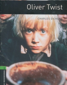 Oliver Twist with Audio CD - Oxford Bookworms Library Level 6