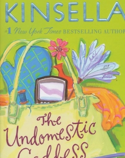 Sophie Kinsella: The Undomestic Goddess