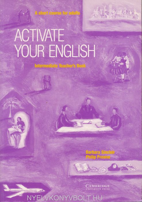 Activate your English Intermediate - A Short Course for Adults Teacher's Book