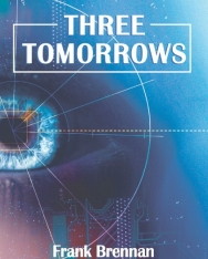 Three Tomorrows with Audio CD - Cambridge English Readers Level 1