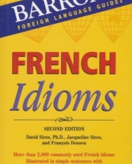 Barron's French Idioms Second Edition