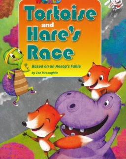 Our World Reader:Tortoise And Hare's Race