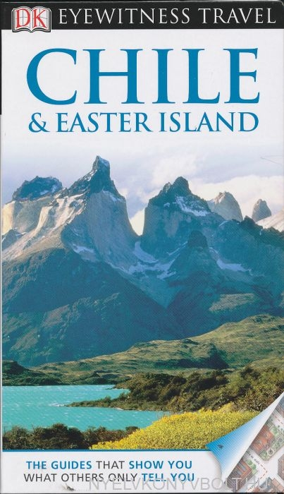 DK Eyewitness Travel Guide - Chile & Easter Islands
