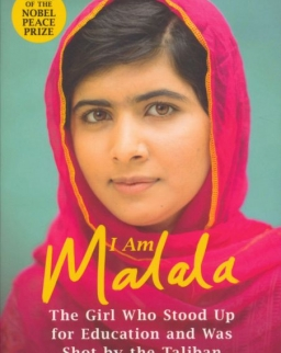 Malala Yousafzai: I Am Malala: The Girl Who Stood Up for Education and was Shot by the Taliban