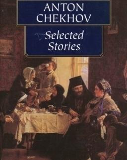 Anton Chekhov: Selected Stories - Wordsworth Classics