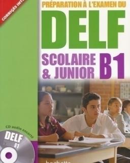 Préparation a l'examen du DELF B1, scolaire et junior Livre + Audio CD