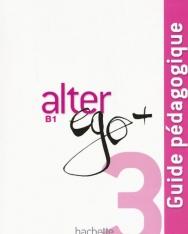 Alter Ego + 3 Guide pédagogique