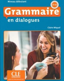 Grammaire en dialogues - Niveau débutant - Livre + CD - 2eme édition