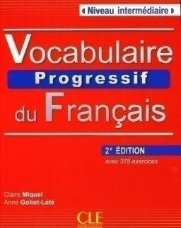 Vocabulaire progressif du français - avec 375 exercices Niveau intermédiaire Livre avec CD Audio - 2e édition