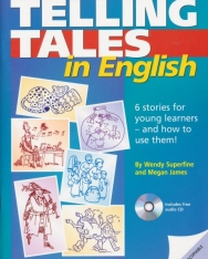 Telling Tales in English: Photocopiable stories and activities for young learners. Book with photocopiable activites and audio-CD