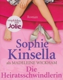 Sophie Kinsella: Die Heiratsschwindlerin