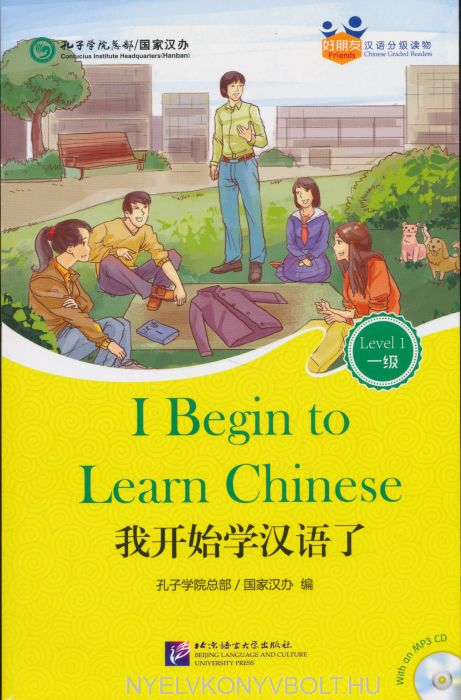 Wo kaishi xué hanyule (I Begin to Learn Chinese) + MP3 CD - Friends Chinese Graded Readers Level 1