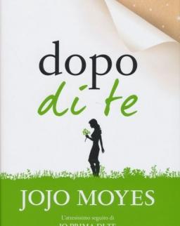 Jojo Moyes: Dopo di te