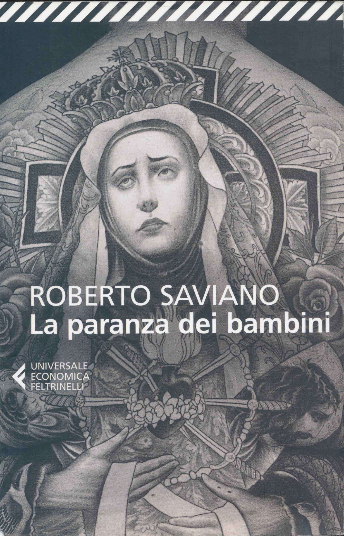 Roberto Saviano: La paranza dei bambini