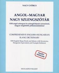 Angol-magyar nagy szlengszótár - 5350 angol szlengszó és szlengkifejezés szinonimái, magyar megfelelői példamondatokkal