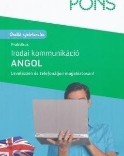 PONS Praktikus irodai kommunikáció Angol