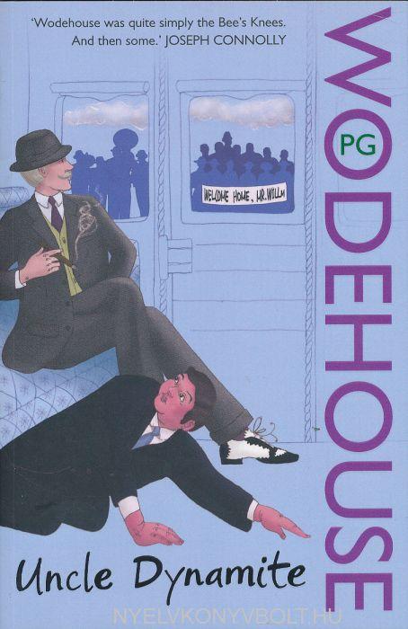 P. G. Wodehouse: Uncle Dynamite