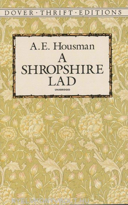 A. E. Housman: A Shropshire Lad