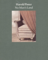 Harold Pinter: No Man's Land
