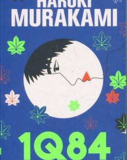 Haruki Murakami: 1Q84, Livre 1 : Avril-Juin