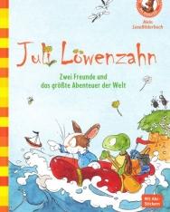 Andreas H. Schmachtl: Juli Löwenzahn - Zwei Freunde und das größte Abenteuer der Welt