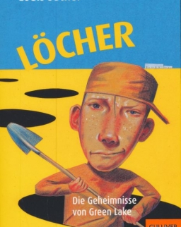 Louis Sachar: Löcher: Die Geheimnisse von Green Lake