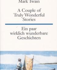 Mark Twain: A Couple of Truly Wonderful Stories - Ein paar wirklich wunderbare Geschichten