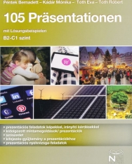 105 Präsentationen Mit Lösungsbeispielen (B2 - C1 Szint)