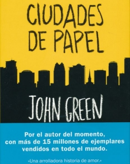 John Green: Ciudades De Papel
