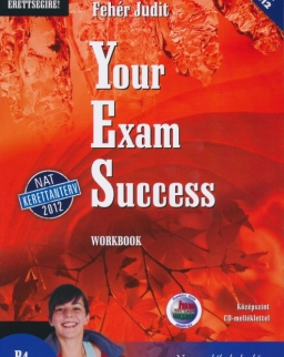 Your Exam Success Workbook - Középszint Audio CD melléklettel -NAT-