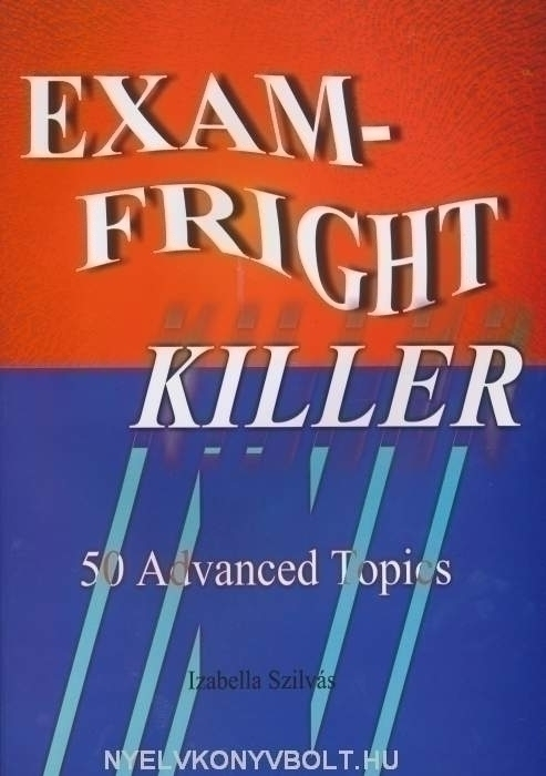 Exam-Fright Killer - 50 Advanced Topics