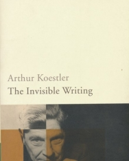 Arthur Koestler: The Invisible Writing