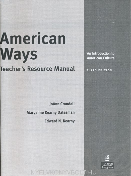 American Ways - An Introduction to American Culture Teacher's Resource Manual (3rd Edition)
