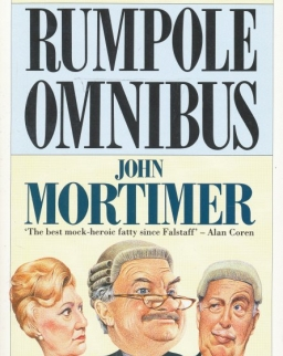 John Mortimer: The Second Rumpole Omnibus: Rumpole for the Defence/ Rumpole and the Golden Thread/ Rumpole's Last Case