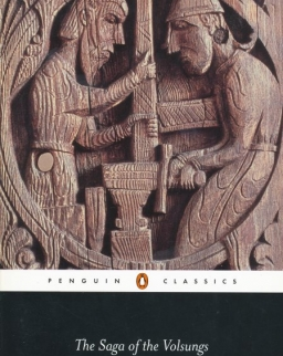 The Saga of the Volsungs - The Norse Epic of Sigurd the Dragon Slayer
