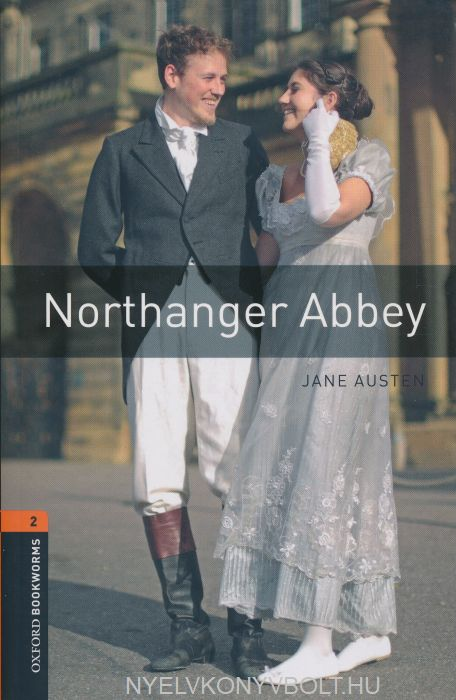 Northanger Abbey - Oxford Bookworms Library Level 2