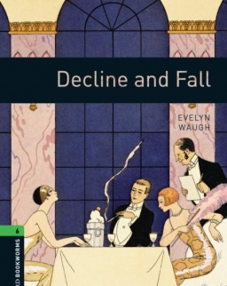 Decline and Fall - Oxford Bookworms Library Level 6