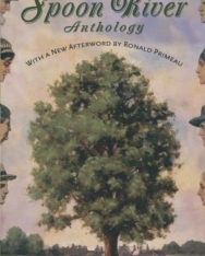 Edgar Lee Masters: Spoon River Anthology