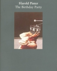 Harold Pinter. The Birthday Party