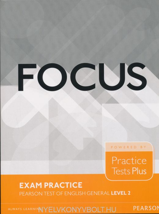 Focus Exam Practice - Pearson Test of English General Level 2