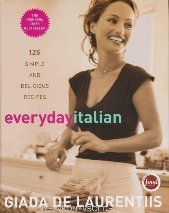 Everyday Italian (Giada de Laurentiis)