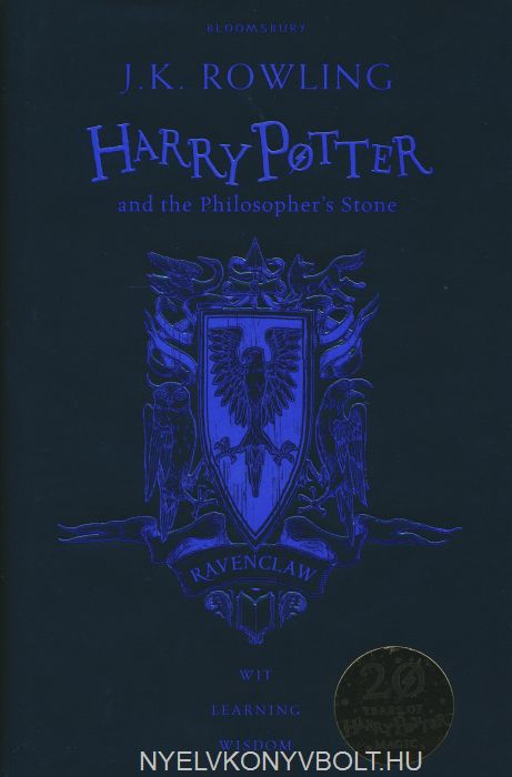 J. K. Rowling: Harry Potter and the Philosopher's Stone - Ravenclaw Edition