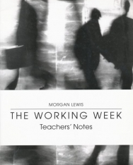 The Working Week Teacher's Notes