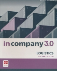 In Company 3.0 Logistics Teacher's Book with Access to the Student's Resource Centre & Presentation Kit