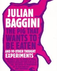 Julian Baggini: The Pig that Wants to Be Eaten