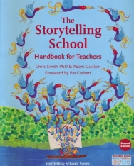 Chris Smith: The Storytelling School: Handbook for Teachers (2nd edition)