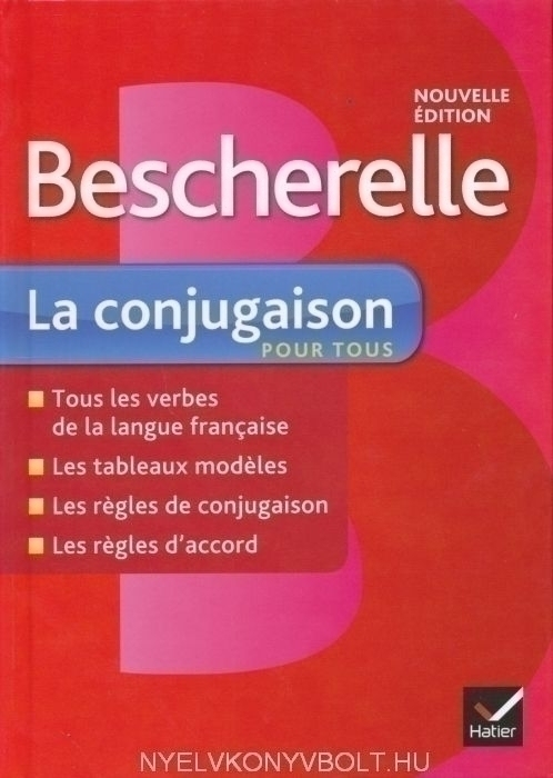 Bescherelle La conjugaison pour tous Nouvelle édition 2012