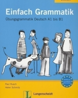 Einfach Grammatik - Übungsgrammatik Deutsch A1 bis B1