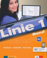 Linie 1 Beruf B2: Situationen, Redemittel, Wortschatz Kurs- und Übungsbuch mit Audios