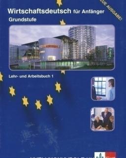 Wirtschaftsdeutsch für Anfänger Grundstufe Lehr- und Arbeitsbuch
